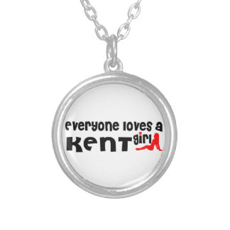 Everyone loves a Kent girl Round Pendant Necklace