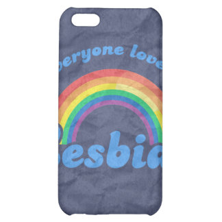 EVERYONE LOVES A LESBIAN iPhone 5C COVERS