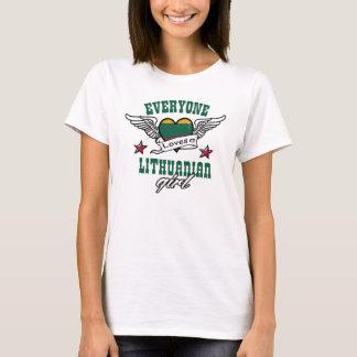 Everyone loves a Lithuanian girl T-Shirt