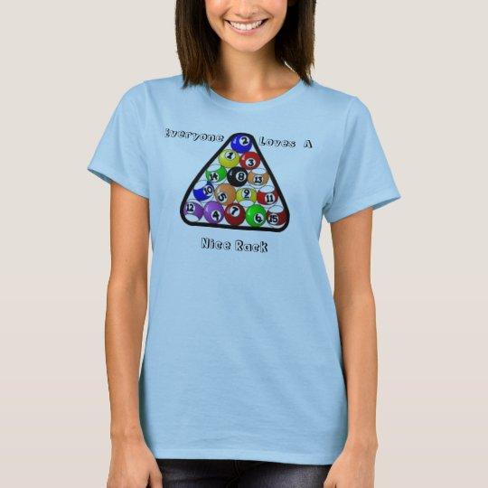Everyone Loves A Nice Rack T-Shirt