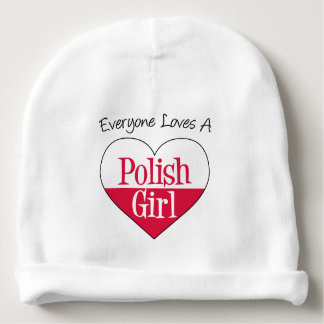 Everyone Loves A Polish Girl baby hat Baby Beanie