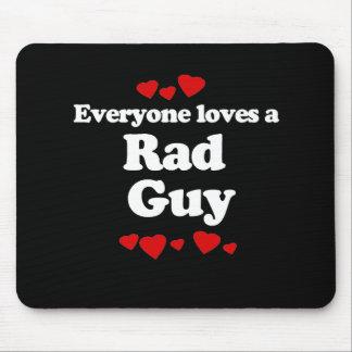 Everyone Loves a Rad Guy T-shirt Mouse Pad