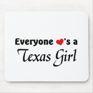 Everyone loves a Texas Girl Mouse Pad