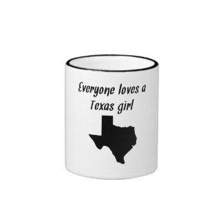 Everyone Loves A Texas Girl Coffee Mug