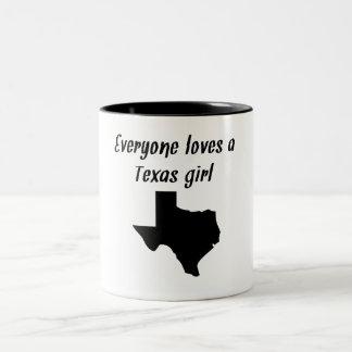 Everyone Loves A Texas Girl Coffee Mugs