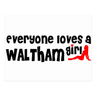 Everyone loves a Waltham girl Postcard