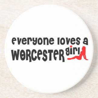 Everyone loves a Worcester girl Coaster