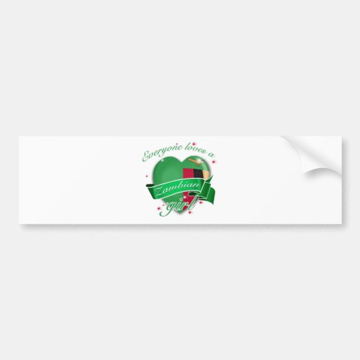 Everyone loves a Zambian girl Bumper Sticker