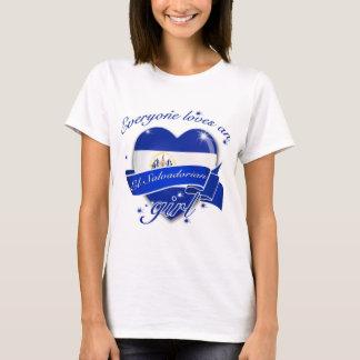 Everyone Loves An El salvadorian Girl T-Shirt