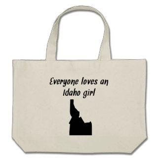 Everyone Loves An Idaho Girl Tote Bag