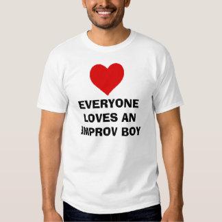 EVERYONE LOVES AN IMPROV BOY T-SHIRT