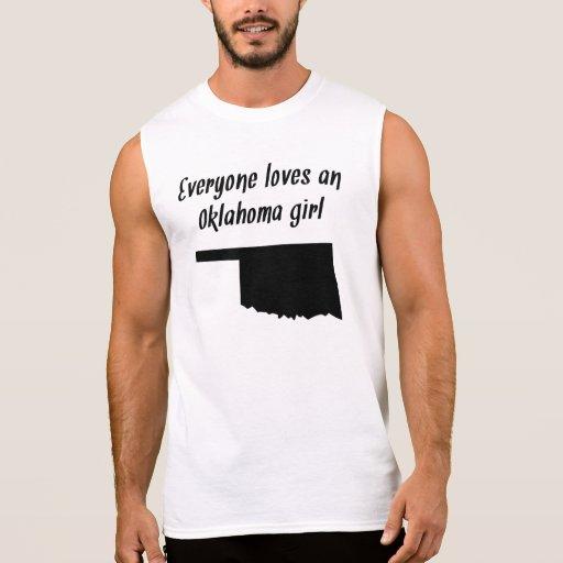 Everyone Loves An Oklahoma Girl Sleeveless T-shirts