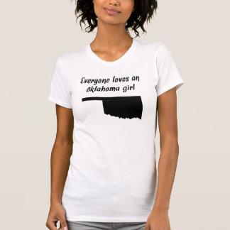Everyone Loves An Oklahoma Girl Tee Shirt