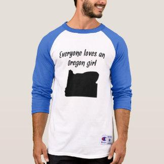 Everyone Loves An Oregon Girl Tee Shirt
