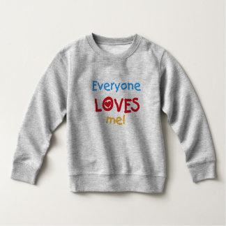 Everyone Loves Me Tshirt