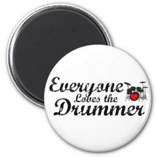 Everyone Loves The Drummer 6 Cm Round Magnet