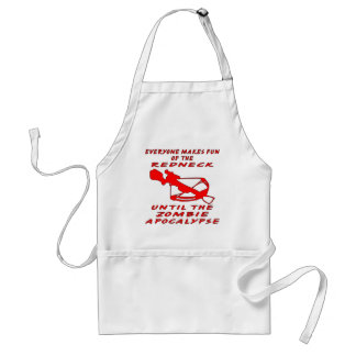 Everyone Makes Fun Of The Redneck Until The Zombie Standard Apron