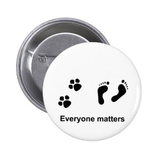Everyone matters 6 cm round badge