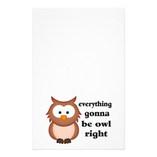 Everything Gonna Be Owl Right Stationery