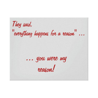 Everything happens for a reason canvas gallery wrapped canvas