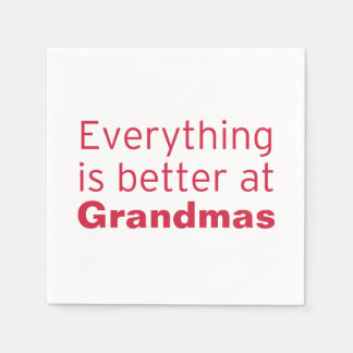 Everything is better at Grandma's Disposable Napkin