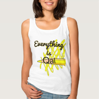 Everything is Qal Basic Tank Top