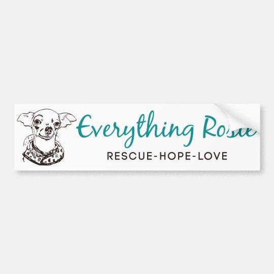 Everything Rosie Bumper Sticker