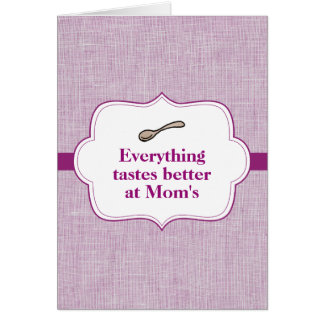 Everything Tastes Better Card