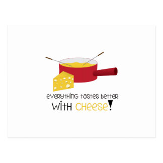 Everything Tastes Better With Cheese! Postcard