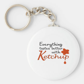Everything Tastes Better With Ketchup Basic Round Button Key Ring