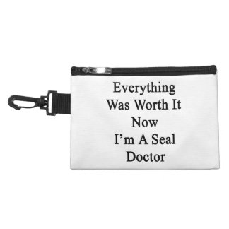 Everything Was Worth It Now I m A Seal Doctor Accessory Bags