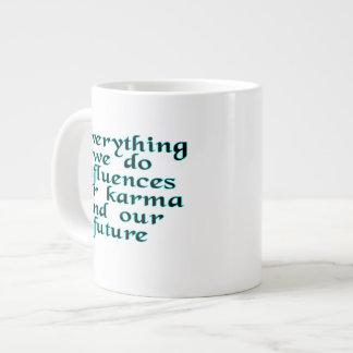 Everything we do influences our karma & our future jumbo mug