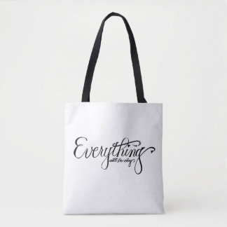 Everything Will Be Okay Tote