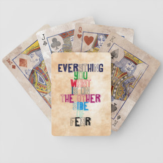 Everything You want is on the other side of fear Playing Cards