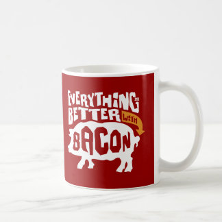 Everythings Better With Bacon Coffee Mug