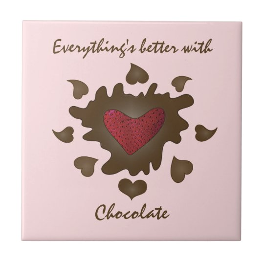 Everythings Better With Chocolate Small Square Tile