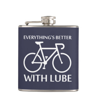 Everything's Better With Lube Hip Flask
