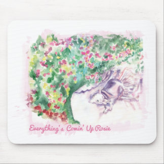 Everything's Comin' Up Rosie Mouse Mat