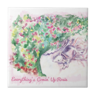 Everything's Comin' Up Rosie Tile
