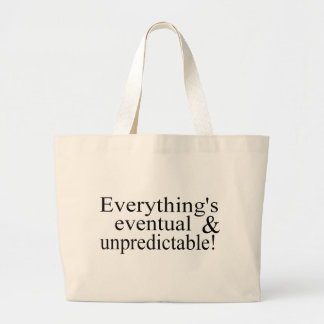 Everything's Eventual Bags