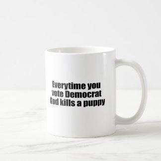 Everytime you vote Democrat, God kills a puppy Basic White Mug