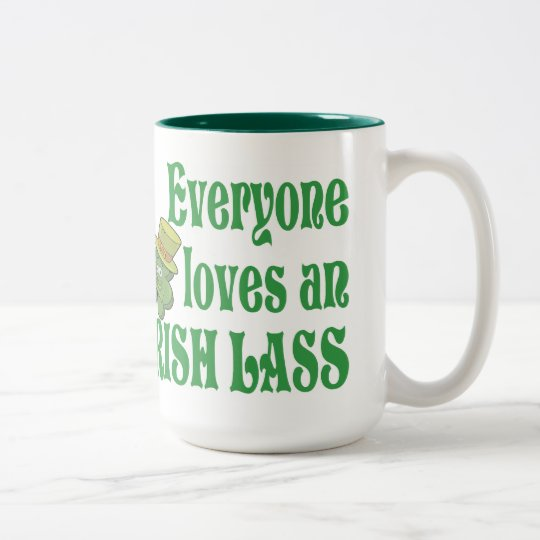 Eveyone Loves an Irish Lass Mug