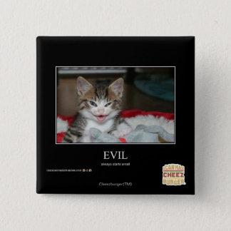 Evil 15 Cm Square Badge