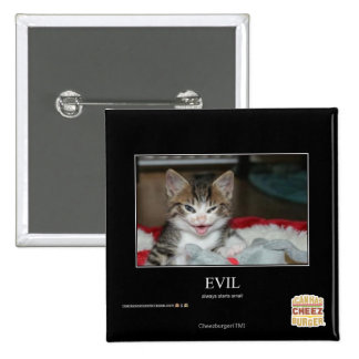 Evil 15 Cm Square Badge