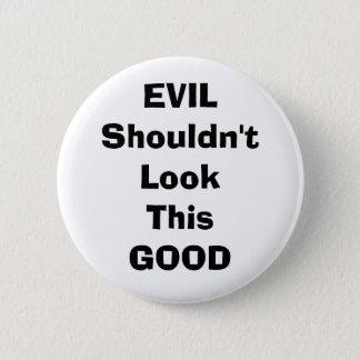 evil 6 cm round badge