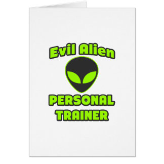 Evil Alien Personal Trainer Greeting Card