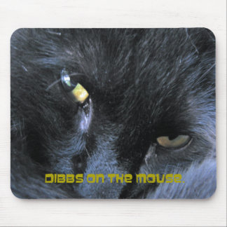 Evil  Cat - Dibbs on the Mouse - Mousepad