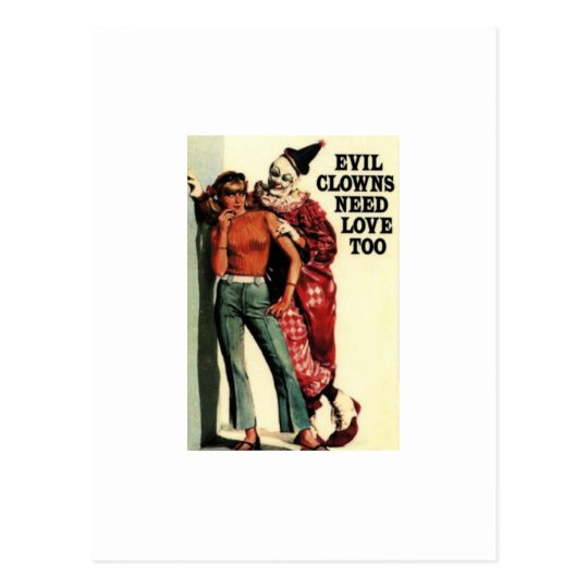 Evil Clowns Need Love, Too Vintage Postcard