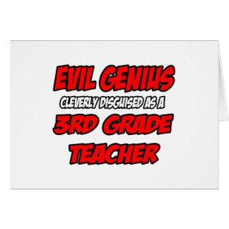 Evil Genius...3rd Grade Teacher Greeting Card
