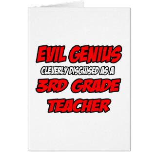 Evil Genius...3rd Grade Teacher Card
